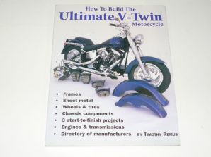 How to Build the Ultimate V-Twin Motorcycle (Remus 1995)